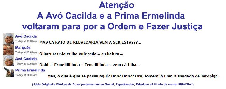 Atenção Portugueses! A Avó Cacilda e a Prima Ermelinda estão de volta!